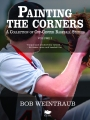 Painting the Corners – Interview with Author Bob Weintraub