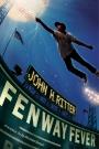 """Fenway Fever"": By John H. Ritter – Baseball Book Review"
