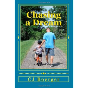 Chasing A Dream CJ Boerger