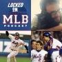 Comedian Liam McEneaney and Met Fandom – Locked On MLB – May 22,2019