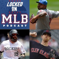 An Avalanche in Colorado, A Collapse for Philadelphia and A Decision for Cleveland: Locked On MLB - June 17, 2019