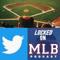 Previewing the Live Twitter Show: Locked On MLB - June 18, 2019