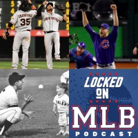 Saluting Mike Montgomery, Surging Giants and Appreciating the Game: Locked On MLB - July 16, 2019