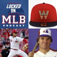 Hats, Chaos and Pete Rose: Locked On MLB - July 5, 2019