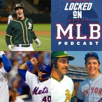A's and Mets Party Like It Is 1973: Locked On MLB - August 22, 2019