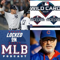 Who Will Win and Who Should You Root For in October: Locked on MLB - October 1, 2019
