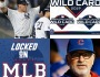 Who Will Win and Who Should You Root For in October: Locked on MLB – October 1,2019